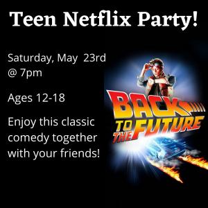 Teen Netflix Party!(1)